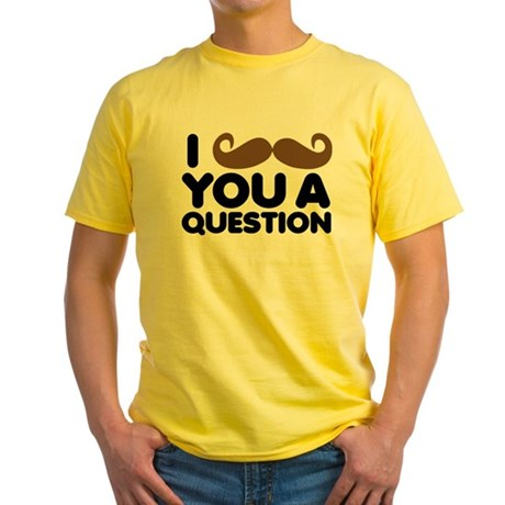 I Mustache You A Question Yellow T-Shirt