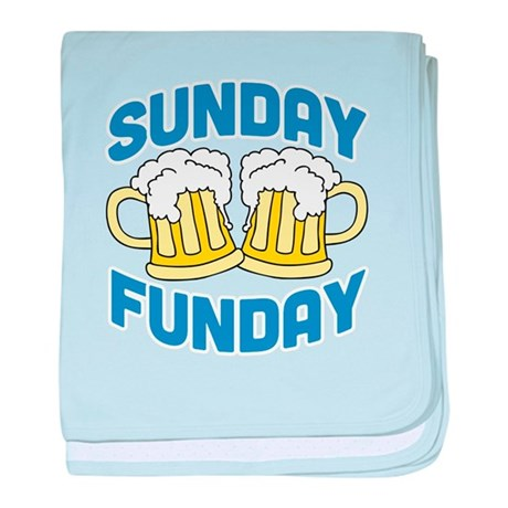 Sunday Funday Drinking Shirt baby blanket