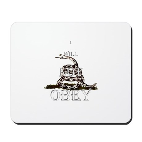 I will not obey Mousepad