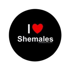 "Shemales 3.5"" Button"