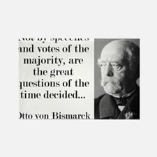 Not By Speeches And Votes - Bismarck Magnets