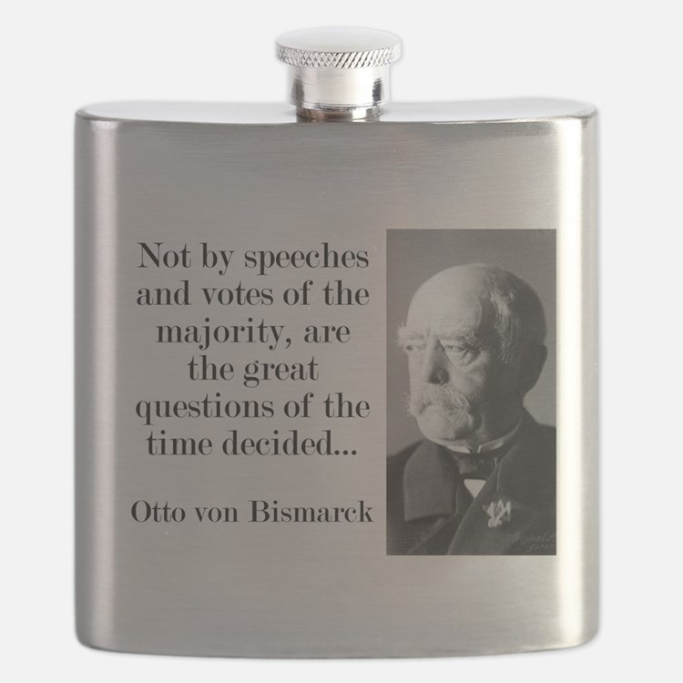 Not By Speeches And Votes - Bismarck Flask