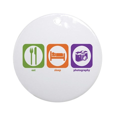 Eat Sleep Photography Ornament (Round)