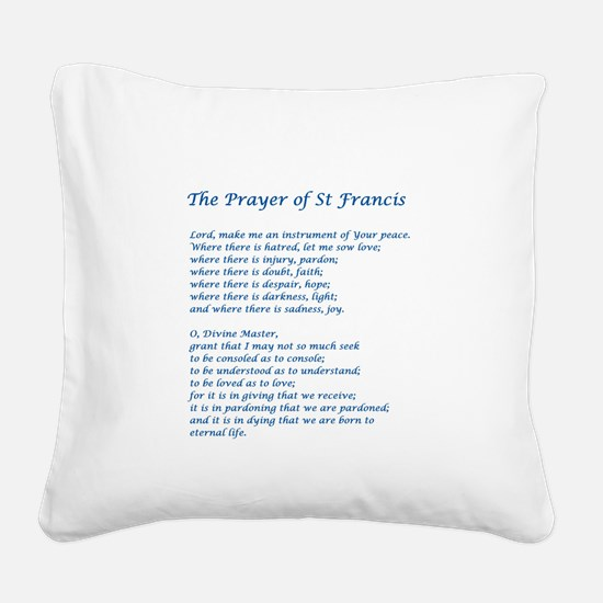 St Francis Peace Prayer Square Canvas Pillow