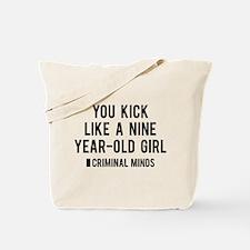 You Kick Like Tote Bag