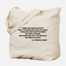 JJ Quote Criminal Minds Tote Bag