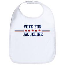 Vote for JAQUELINE Bib