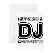 Last Night A DJ Saved My Life Greeting Card