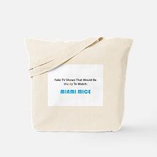 Fake TV Shows Series: MIAMI MICE Tote Bag