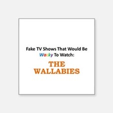 Fake TV Shows Series: THE WALLABIES Square Sticker