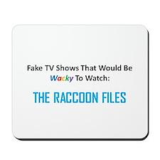 Fake TV Shows Series: THE RACCOON FILES Mousepad