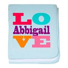I Love Abbigail baby blanket