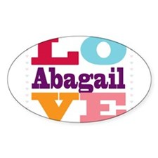 I Love Abagail Decal