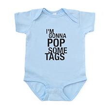 pop some tags Infant Bodysuit