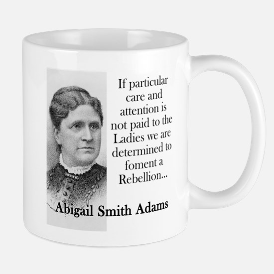If Particular Care And Attention - Abigail Adams M