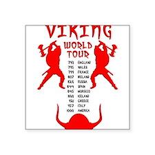 Viking World Tour Funny Norse T-Shirt Square Stick