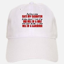 Dig the Hole - Daughter Dating Baseball Baseball Cap