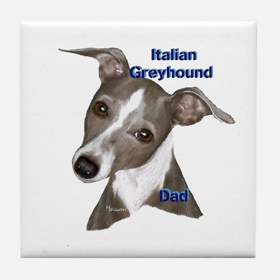 Italian Greyhound dad Tile Coaster