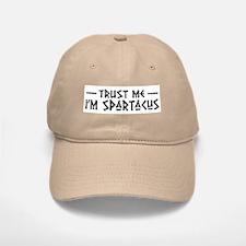 Trust Me I'm Spartacus Baseball Baseball Cap