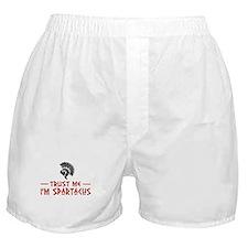 Trust Me I'm Spartacus Boxer Shorts