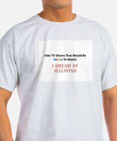 Fake TV Shows Series: I DREAM OF JELLYFISH T-Shirt