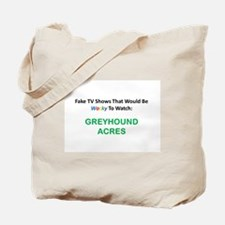 Fake TV Shows Series: GREYHOUND ACRES Tote Bag