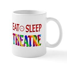 Eat Sleep Theatre Mug