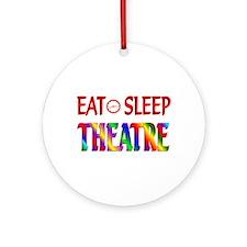 Eat Sleep Theatre Ornament (Round)