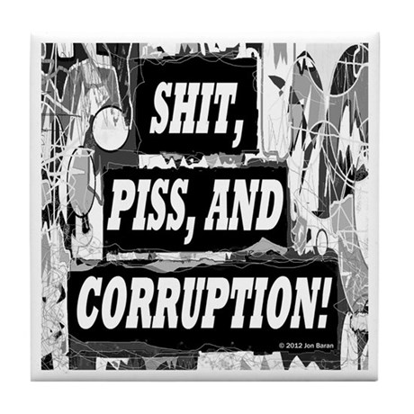 Shit piss and corruption wiki