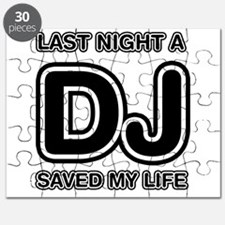 Last Night A DJ Saved My Life Puzzle