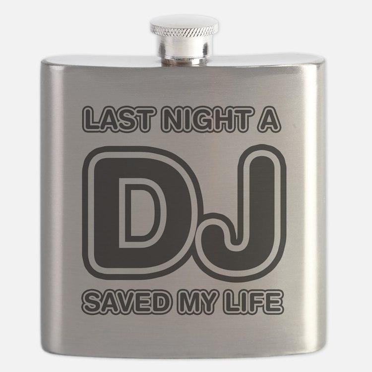 Last Night A DJ Saved My Life Flask
