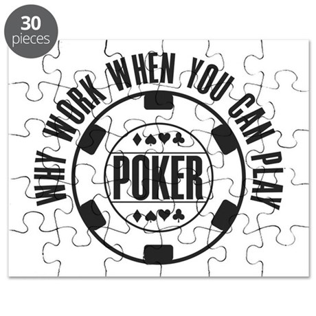 Why Work Play Poker Puzzle
