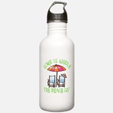 Home is Where the Beach Is Water Bottle