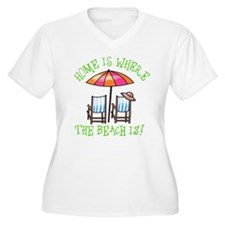 Home is Where the Beach Is T-Shirt