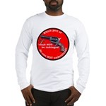 NOT NEGOTIABLE Long Sleeve T-Shirt
