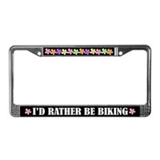 I'd Rather Be Biking License Plate Frame