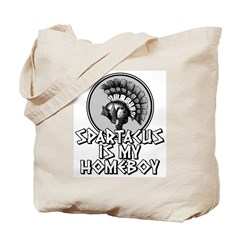 Spartacus is my Homeboy Tote Bag