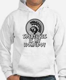 Spartacus is my Homeboy Hoodie