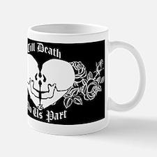 Till death do us part Mug