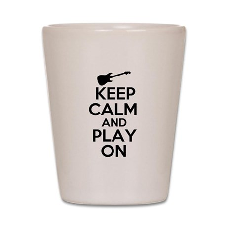 Keep Calm and Play On Shot Glass