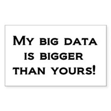 My big data is bigger than yours! Decal
