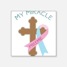 """My Miracle Square Sticker 3"""" x 3"""""""