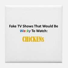 Fake TV Shows Series: CHiCKENs Tile Coaster
