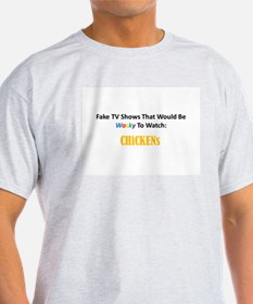 Fake TV Shows Series: CHiCKENs T-Shirt