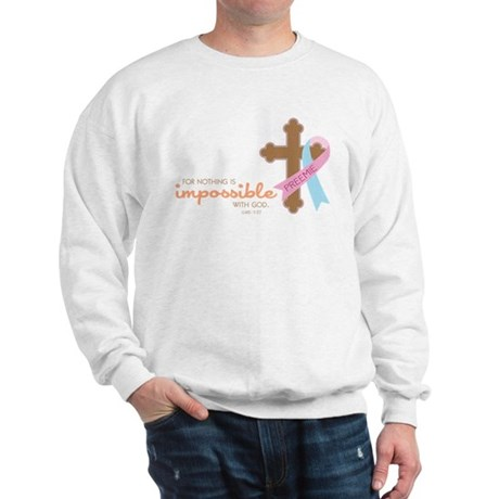 Nothing Is Impossible Sweatshirt