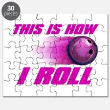 This Is How I Roll (pink) Puzzle