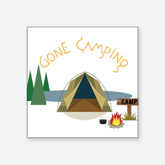 "Gone Camping Square Sticker 3"" x 3"""