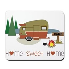 Home Sweet Home Mousepad