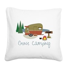 Gone Camping Square Canvas Pillow