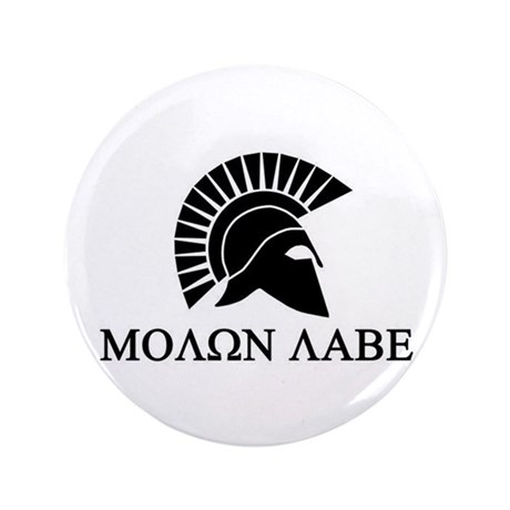 "Molon Labe Warrior 3.5"" Button"